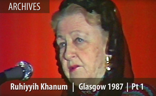 The Beauty of the Scottish Character – Ruhiyyih Khanum